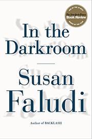 IN THE DARKROOM by Susan Faludi