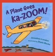 A PLANE GOES KA-ZOOM! by Jonathan London