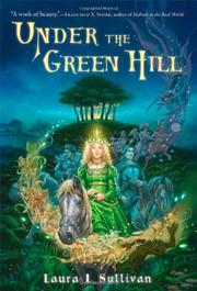 Cover art for UNDER THE GREEN HILL