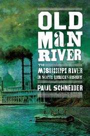 OLD MAN RIVER by Paul Schneider