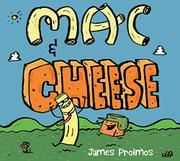 MAC & CHEESE by Jaimes Proimos