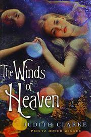 WINDS OF HEAVEN by Judith Clarke