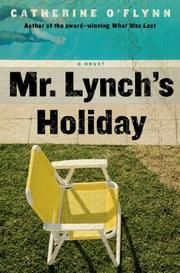 MR. LYNCH'S HOLIDAY by Catherine O'Flynn