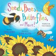 SEEDS, BEES, BUTTERFLIES, AND MORE! by Carole Gerber