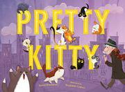 PRETTY KITTY by Karen Beaumont