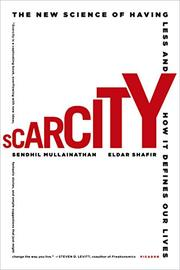 SCARCITY by Sendhil Mullainathan