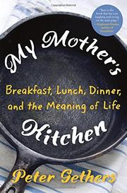 MY MOTHER'S KITCHEN by Peter Gethers