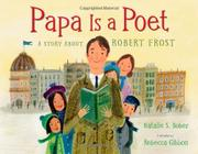 PAPA IS A POET by Natalie S. Bober