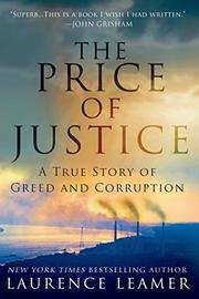 THE PRICE OF JUSTICE by Laurence Leamer
