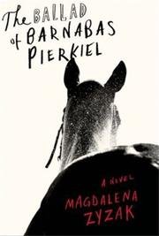 THE BALLAD OF BARNABAS PIERKIEL by Magdalena Zyzak