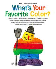 WHAT'S YOUR FAVORITE COLOR? by Eric Carle