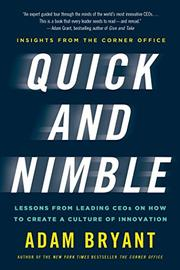 QUICK AND NIMBLE by Adam Bryant