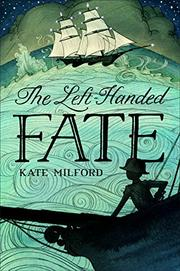 THE <i>LEFT-HANDED FATE</i> by Kate Milford