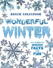 WONDERFUL WINTER by Bruce Goldstone