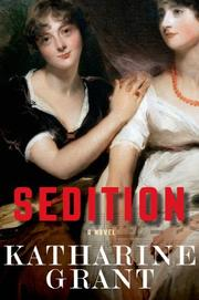 SEDITION by Katharine Grant
