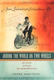 AROUND THE WORLD ON TWO WHEELS by Peter Zheutlin