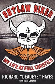 OUTLAW BIKER by Mary Gardner