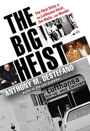 THE BIG HEIST by Anthony M. DeStefano