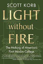 LIGHT WITHOUT FIRE by Scott Korb