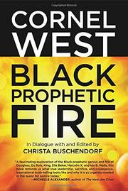 BLACK PROPHETIC FIRE by Cornel West