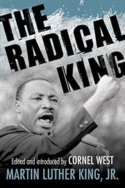 THE RADICAL KING by Martin Luther King Jr.