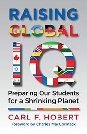 RAISING GLOBAL IQ by Carl F. Hobert