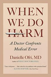 WHEN WE DO HARM by Danielle Ofri
