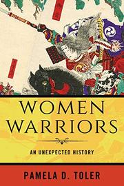WOMEN WARRIORS by Pamela D. Toler
