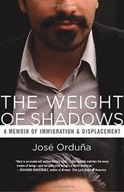 THE WEIGHT OF SHADOWS by José Orduña
