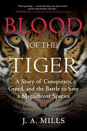 BLOOD OF THE TIGER by J.A. Mills