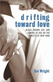 DRIFTING TOWARD LOVE by Kai Wright