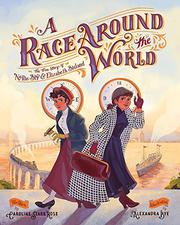 A RACE AROUND THE WORLD by Caroline Starr Rose
