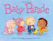 BABY PARADE by Rebecca O'Connell