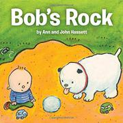 BOB'S ROCK by Ann Hassett