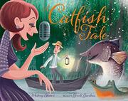 A CATFISH TALE by Whitney Stewart