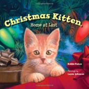 CHRISTMAS KITTEN by Robin Pulver