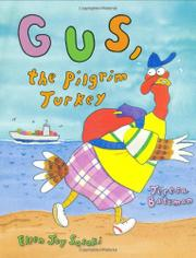 GUS, THE PILGRIM TURKEY by Teresa Bateman