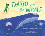 DARIO AND THE WHALE by Cheryl Lawton Malone