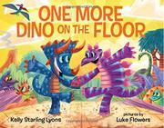 ONE MORE DINO ON THE FLOOR by Kelly Starling Lyons
