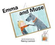 EMMA AND MUSE by Nancy Lemon