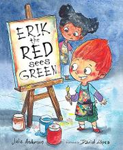 ERIK THE RED SEES GREEN by Julie Anderson
