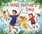 A WILD FATHER'S DAY by Sean Callahan