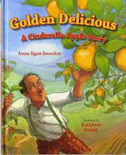 GOLDEN DELICIOUS by Anna Egan Smucker
