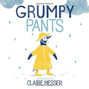 GRUMPY PANTS by Claire Messer