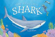 HOW TO SPY ON A SHARK by Lori Haskins Houran