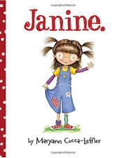 JANINE. by Maryann Cocca-Leffler