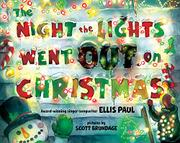 THE NIGHT THE LIGHTS WENT OUT ON CHRISTMAS by Ellis Paul