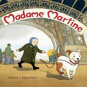 MADAME MARTINE by Sarah S. Brannen