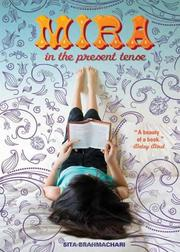 MIRA IN THE PRESENT TENSE by Sita Brahmachari