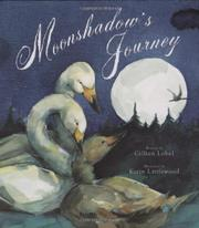 MOONSHADOW'S JOURNEY by Gillian Lobel